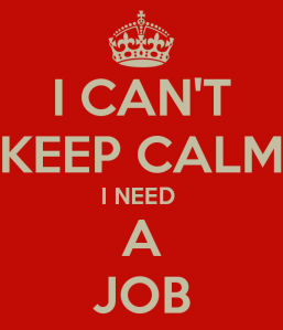 i-cant-keep-calm-i-need-a-job